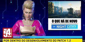 Anúncio do patch 1.2 de Cyberpunk 2077 no formato de comercial televisivo