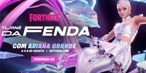 Descubra como vai funcionar o show da Ariana Grande na Turnê da Fenda do Fortnite (Imagem: Divulgação/Epic Games)