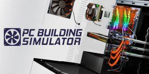 PC Building Simulator está de graça na Epic Games Store (Imagem: Divulgação/Epic Games Store   The Irregular Corporation)